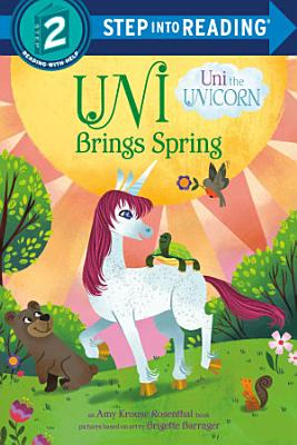 Uni Brings Spring  Uni the Unicorn