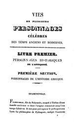 Vies de plusieurs personnages célèbres des temps anciens et modernes: Volume1