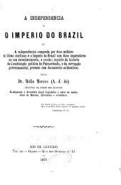 A independencia e o imperio do Brazil pelo dr. Mello Moraes
