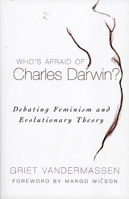 Who s Afraid of Charles Darwin