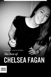 The Best of Chelsea Fagan