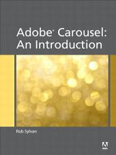 Adobe Carousel: An Introduction