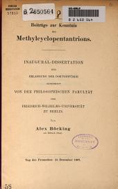 Beiträge zur Kenntnis des Methylcyclopentantrions