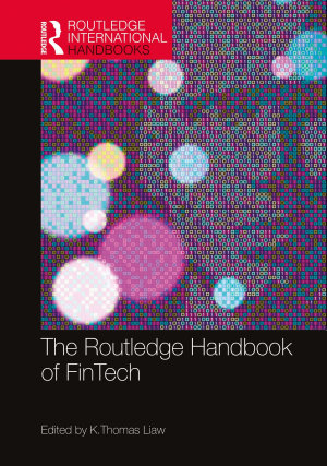 The Routledge Handbook of FinTech