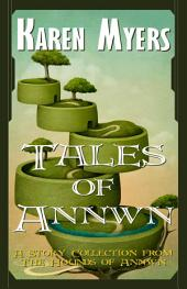 Tales of Annwn: A Story Collection from The Hounds of Annwn