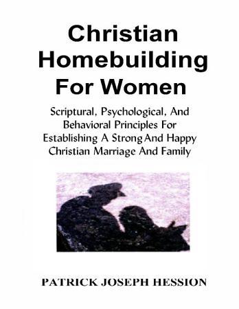 CHRISTIAN HOMEBUILDING FOR WOMEN PDF