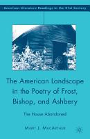 The American Landscape in the Poetry of Frost  Bishop  and Ashbery PDF
