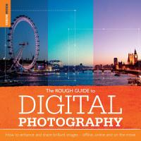 The Rough Guide to Digital Photography PDF