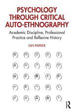 Psychology through Critical Auto-Ethnography