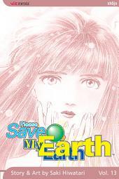 Please Save My Earth: Volume 13