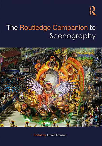 Download The Routledge Companion to Scenography Book