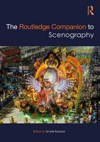The Routledge Companion to Scenography PDF