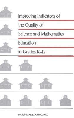 Improving Indicators Of The Quality Of Science And Mathematics Education In Grades K 12
