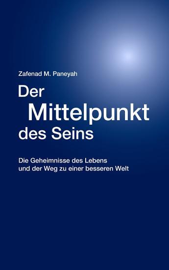 Der Mittelpunkt des Seins PDF