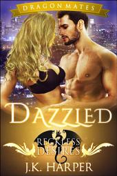Dazzled: Dragon Mates: Book 1