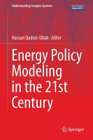 Energy Policy Modeling in the 21st Century PDF