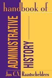 Handbook of Administrative History PDF