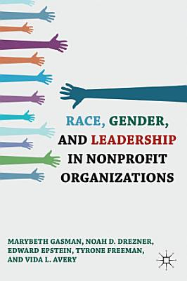 Race  Gender  and Leadership in Nonprofit Organizations PDF