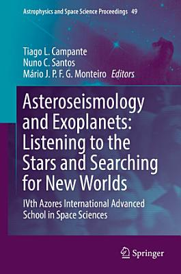Asteroseismology and Exoplanets  Listening to the Stars and Searching for New Worlds