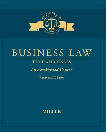 Business Law  Text   Cases   An Accelerated Course PDF