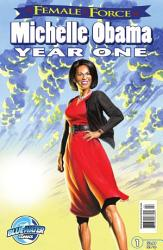 Female Force Michelle Obama Year One Book PDF