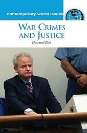 War Crimes and Justice: A Reference Handbook