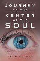Journey to the Center of the Soul PDF