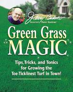 Jerry Baker's Green Grass Magic