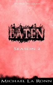 Eaten: Season 2