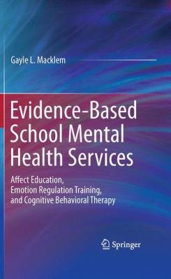 Evidence Based School Mental Health Services