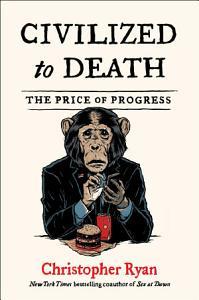 Civilized to Death Book