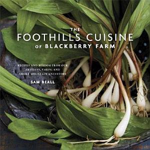 The Foothills Cuisine of Blackberry Farm PDF