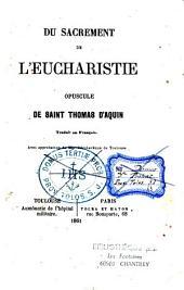 Du sacrement de l'eucharistie: opuscule trad. en français