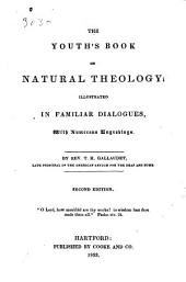 The Youth's Book on Natural Theology: Illustrated in Familiar Dialogues, with Numerous Engravings