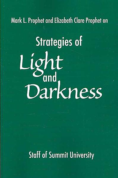 On Strategies of Light and Darkness
