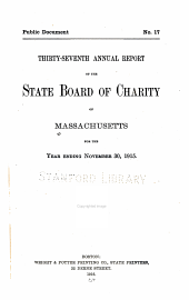Annual Report of the State Board of Charity of Massachusetts: Volume 37