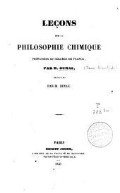Leçons sur la philosophie chimique: professées au Collége de France