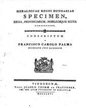 Heraldicae regni Hungariae specimen