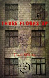 Three Floors Up: An Electric Eclectic book