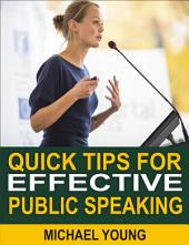 Quick Tips for Effective Public Speaking