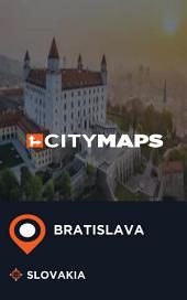 City Maps Bratislava Slovakia
