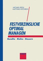 Festverzinsliche optimal managen: Rendite · Risiko · Steuern