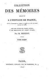 Collection des mémoires relatifs a l'histoire de France, depuis l'avénement de Henri IV, jusqu'a la paix de Paris, conclue en 1763: avec des notices sur chaque auteur, et des observations sur chaque ouvrage, Volume35,Numéro2