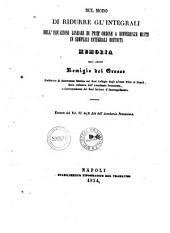 Sul modo di ridurre gl'integrali dell'equazioni lineari di prim'ordine a differenze miste in semplici integrali definiti memoria dell'abate Remigio Del Grosso