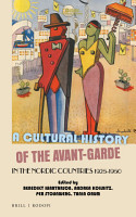 A Cultural History of the Avant Garde in the Nordic Countries 1925 1950 PDF