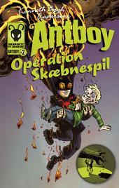 Operation Skæbnespil: Antboy 2, Bind 2