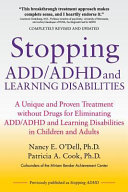 Stopping ADD/ADHD and Learning Disabilities