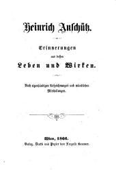 Heinrich Anschütz: Erinnerungen aus dessen Leben und Wirken. Nach eigenhändigen Aufzeichnungen und mündlichen Mitteilungen