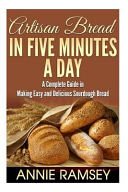 Artisan Bread In Five Minutes A Day Book PDF
