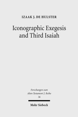 Iconographic Exegesis and Third Isaiah PDF